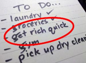 Avoid Get Rich Quick