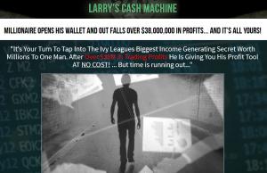 Larry's Cash Machine Homepage