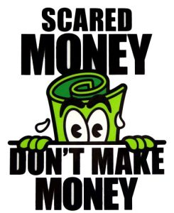 Scared Money