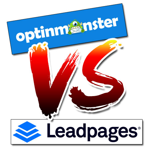 OptinMonster VS LeadPages – Which Is Better?