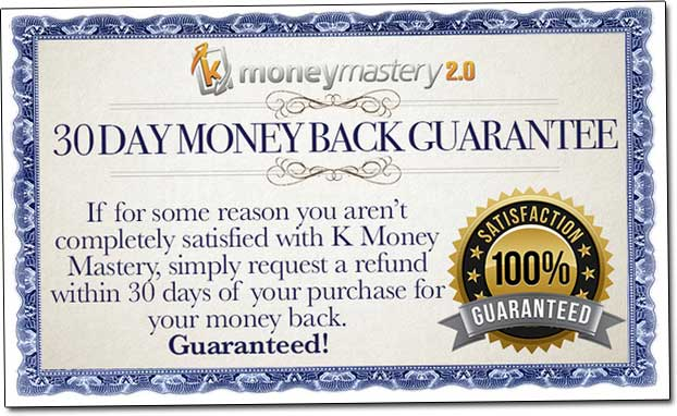 K Money Mastery Money Back Guarantee