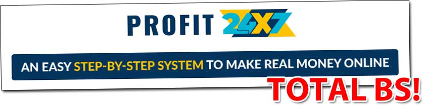 Is Profit 24 7 A Scam Read My Review Before Joining This New System Living More Working Less