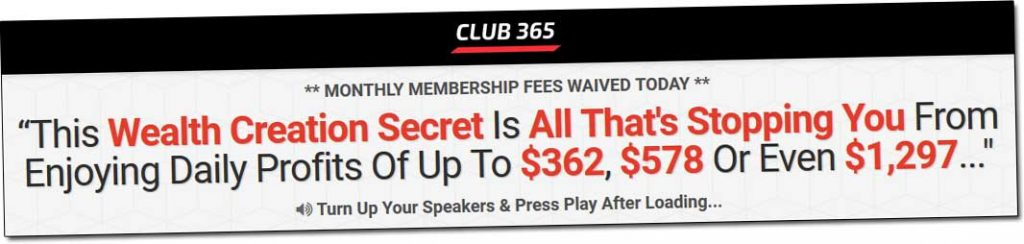 Club 365 Income Claims