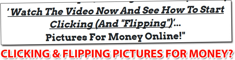 Flipping Pictures For Money