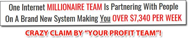 Your Profit Team Millionaire Team