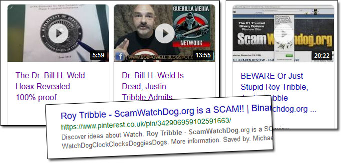 Justin Tribble Roy Tribble Dr Bill H Weld Scammers