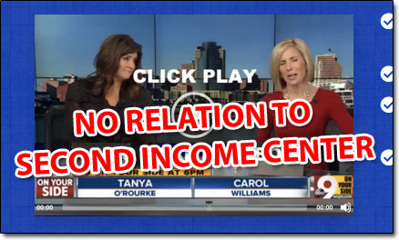 Second Income Center News Clip