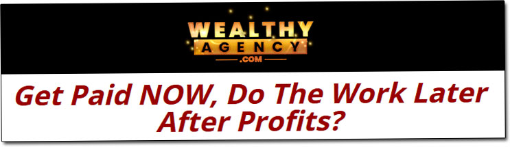Wealthy Agency Income Claim