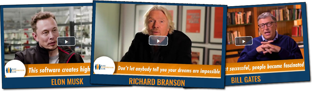 Elite Entrepreneur Club Bill Gates Richard Branson and Elon Musk