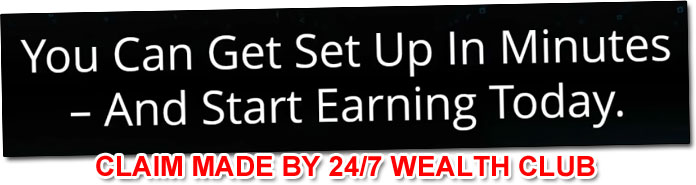 Income Claim Made By The 24/7 Wealth Club System