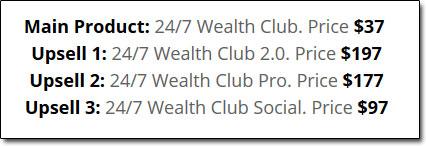 24/7 Wealth Club Upsells