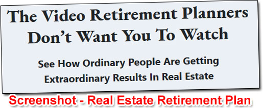 Claims Made By The Real Estate Retirement Plan Program