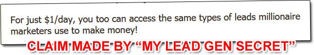 My Lead Gen Secret Income Claim