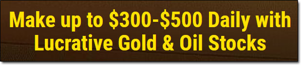 Oil And Gold Stocks Income Claim