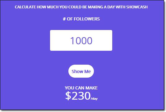 ShowCash Income Calculator