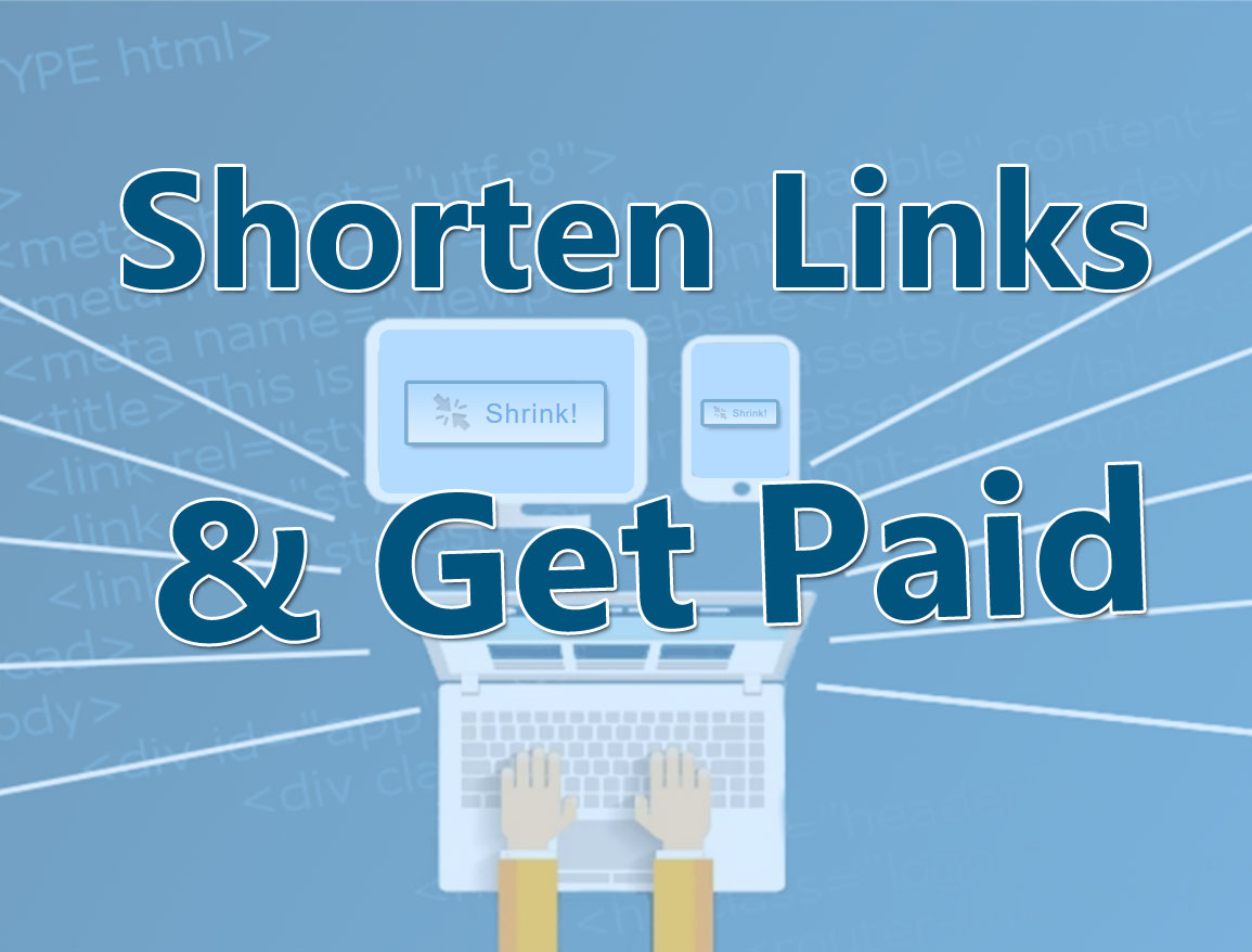 Shorten Links & Make Money