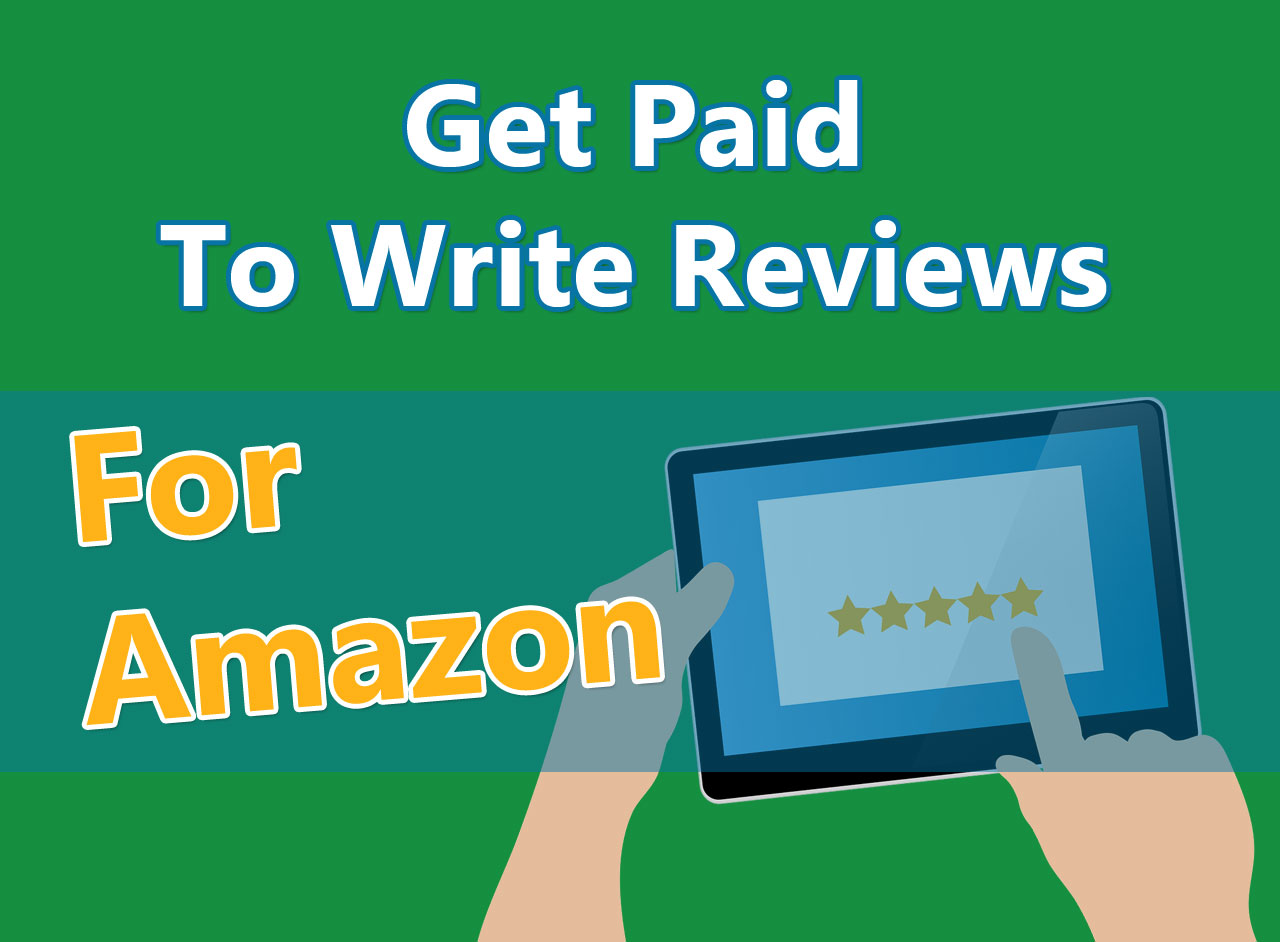 Get Paid To Write Reviews For Amazon