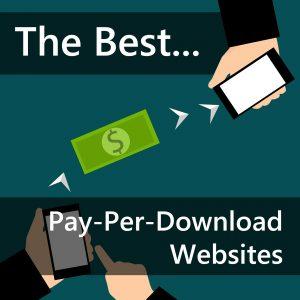 Best Pay Per Download Websites