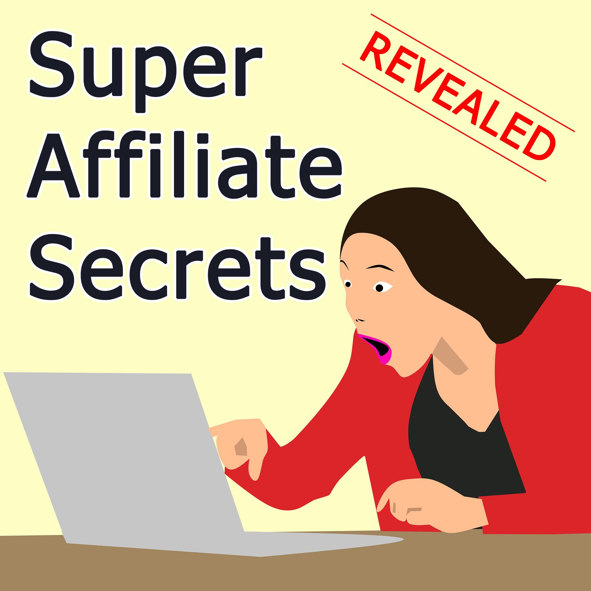 Affiliate Marketing Secrets Revealed