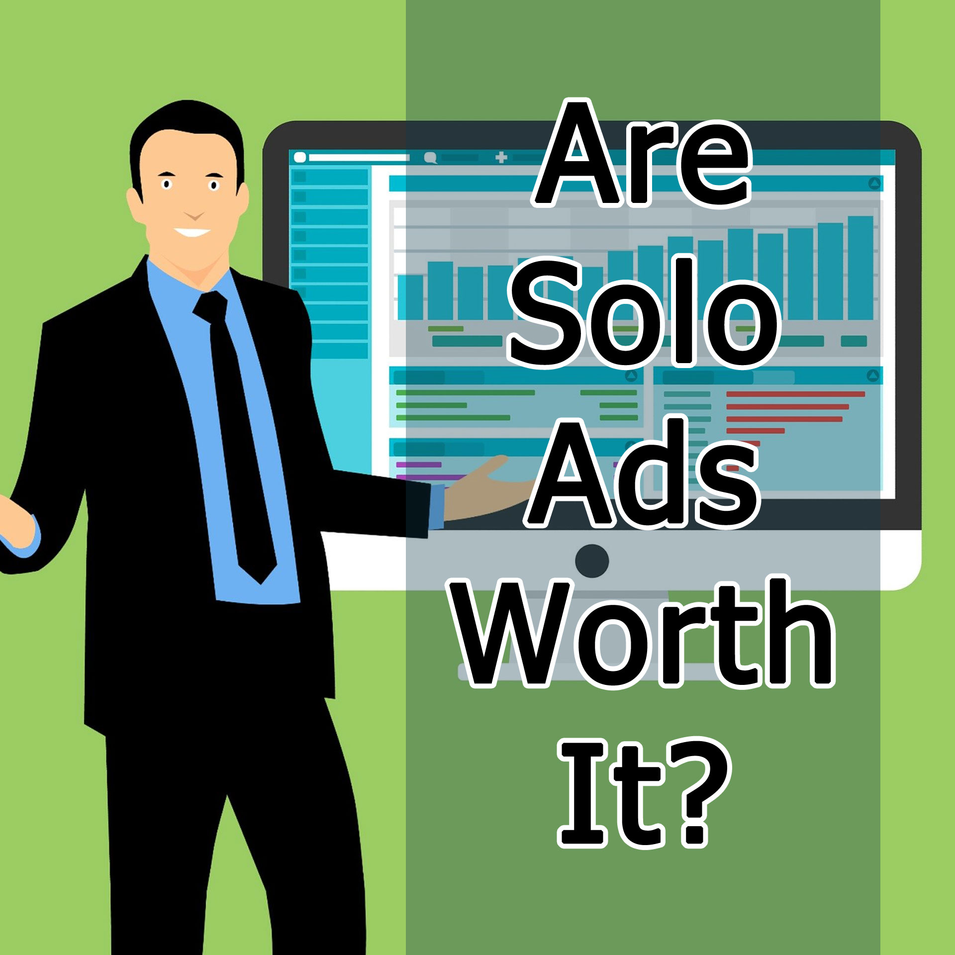 Are Solo Ads Worth It