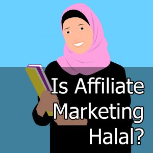 Is Affiliate Marketing Halal
