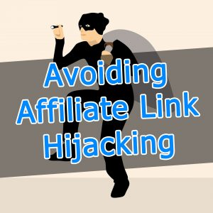 Avoiding Affiliate Link Hijacking