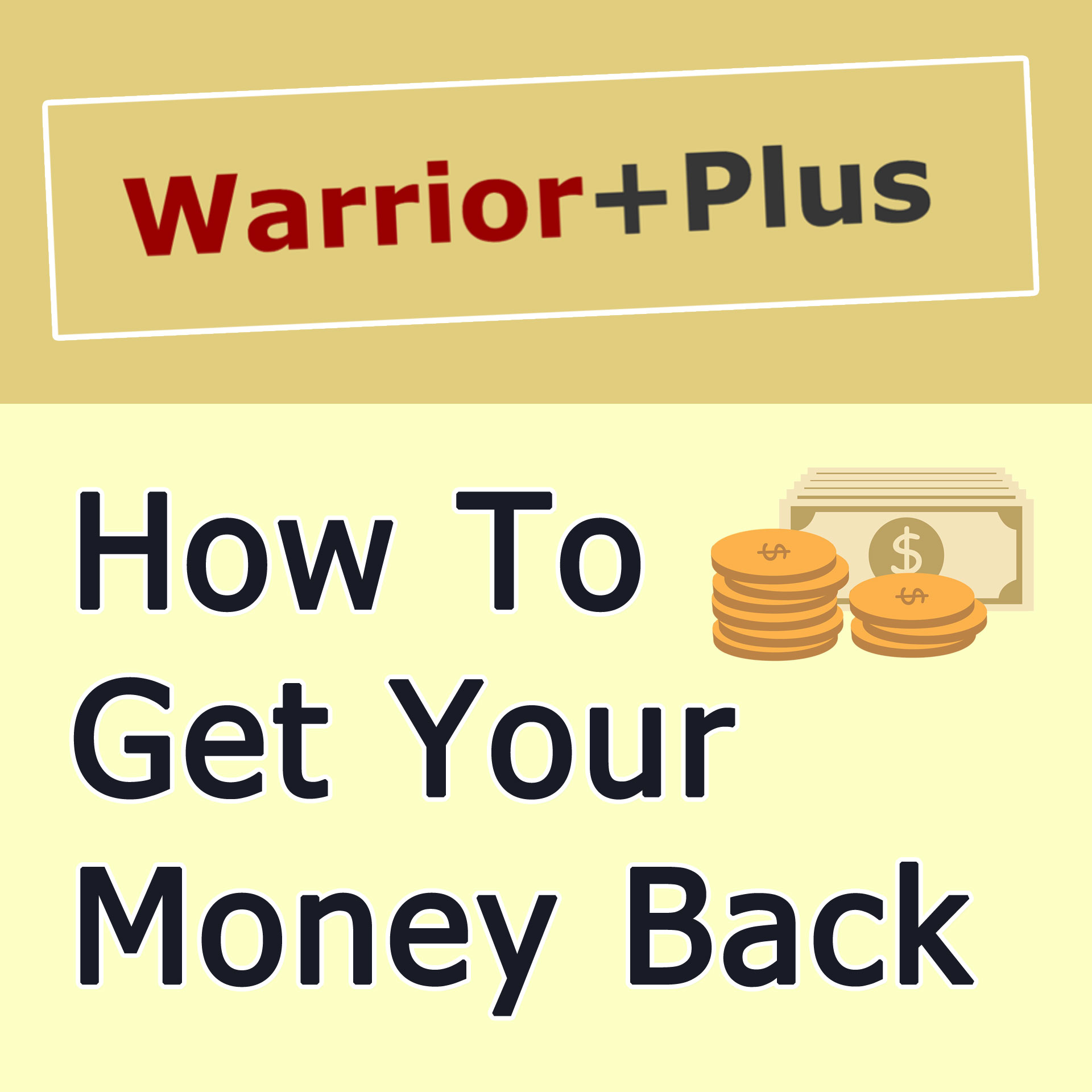 How To Get a Refund From WarriorPlus